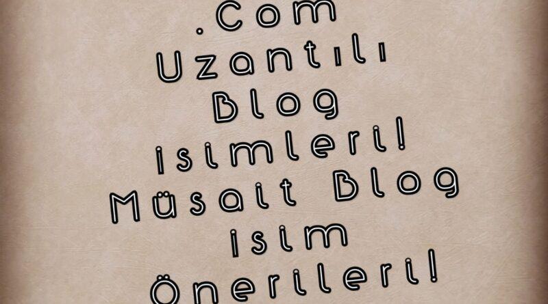 Blog isimleri ,Yaratıcı blog isimleri, .Com uzantılı ve müsait durumdaki site isim önerileri. Site ismine karar vermeden önce mutlaka göz atın!